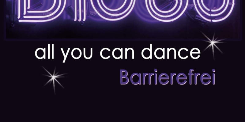 "barrierefreie Disco ""All you can dance"" im Club Glashütte"