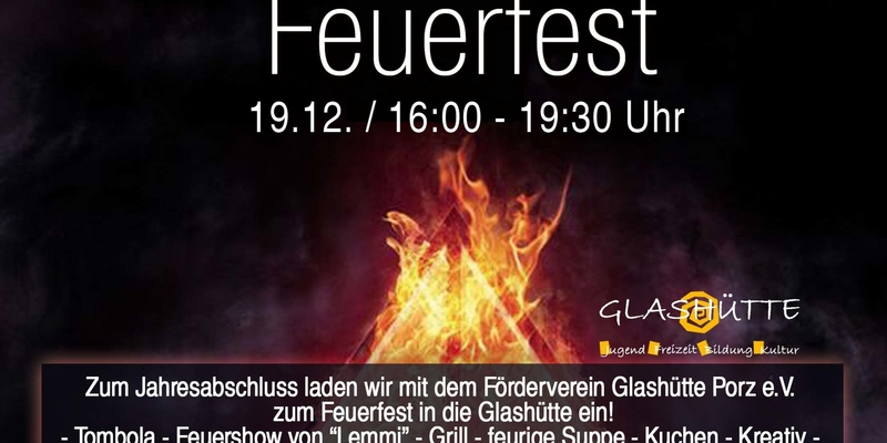 FEUERFEST - GLASHÜTTE